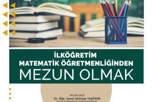 İlköğretim Matematik Öğretmenliğinden Mezun Olmak