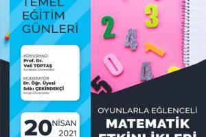 Temel Eğitim Günleri :Oyunlarla Eğlenceli Matematik Etkinlikleri